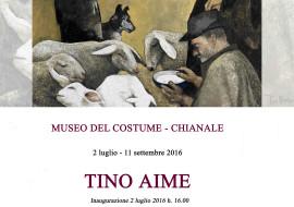 Mostra di Tino Aime a Chianale, Museo del Costume